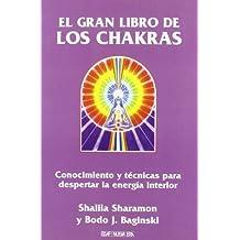 El Gran Libro de Los Chakras by Shalila Sharamon (1995-01-01)