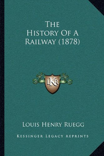 The History of a Railway (1878)