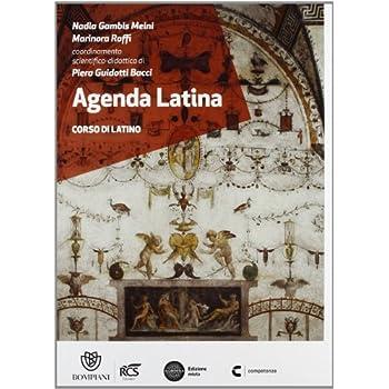 Agenda Latina. Per Le Scuole Superiori. Con Espansione Online