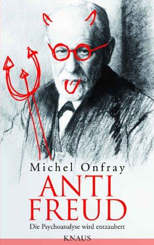Anti Freud: Die Psychoanalyse wird entzaubert (Dune Spiegel)