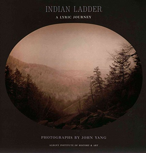 [(Indian Ladder : A Lyric Journey)] [Photographs by John Yang] published on (January, 2007)