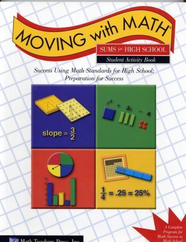 Sums for High School Student Activity Book (Moving With Math) by Caryl Kelly Pierson (2004-08-02) par Caryl Kelly Pierson;Michele Dalheimer;Vickie DeVoss
