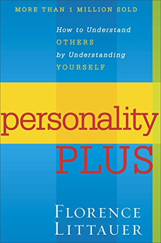 Personality Plus: How to Understand Others by Understanding Yourself por Florence Littauer