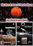 Die Mars & Area 51 Verschwörung: Nichts ist so wie es scheint
