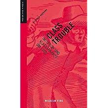 Class Trouble: Klassifikation und Klassenkampf um 1700 (Medien und Mimesis)