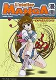 Lire le livre L'atelier Manga Mouvements expressions gratuit