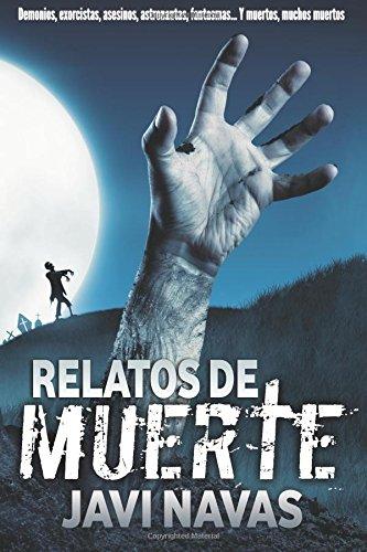Relatos de muerte: Volume 1 (Relatos de terror)