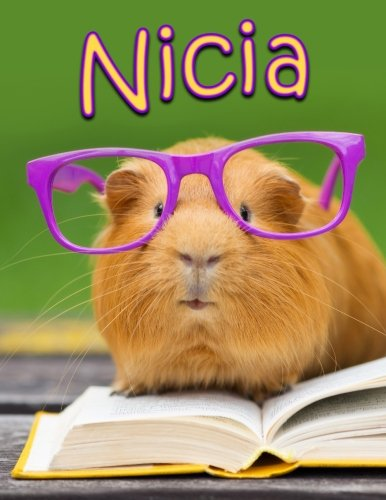 Nicia: Personalized Book with Name, Journal, Notebook, Diary, 105 Lined Pages, 8 1/2