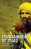 Fountainhead of Jihad: The Haqqani Nexus, 1973-2012