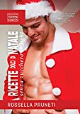 Ricette dolci di Natale light & senza zucchero (Fitness Cooking Laboratories Vol. 2)