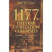 1177 B.C. – The Year Civilization Collapsed