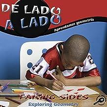 De Lado a Lado/ Taking Sides: Aprendamos Geometria/ Exploring Geometry (Enfoque Matematico/ Math Focal Points)