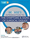 Browse's Introduction to the Symptoms & Signs of Surgical Disease 5E: Volume 2