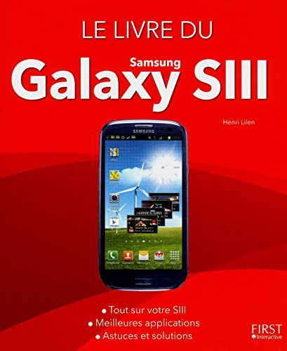 Le Livre du Samsung Galaxy SIII par Henri LILEN