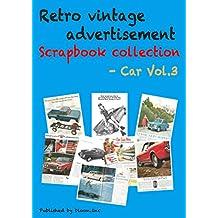 Retro vintage advertisement Scrapbook collection - Car Vol.3