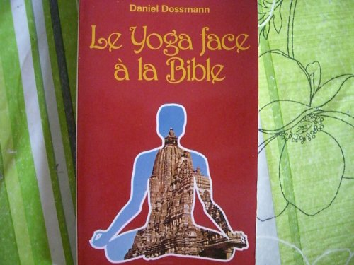 Le Yoga face à la Bible