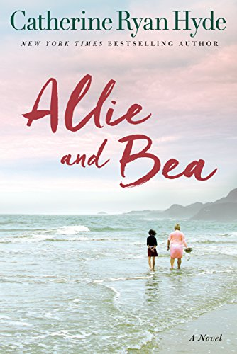 Allie and Bea: A Novel (English Edition)
