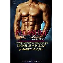 Pleasure Cruise: A Paranormal Romance (Pleasure Series Book 1) (English Edition)