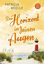 Der Horizont in deinen Augen: Roman (Ostsee-Trilogie)
