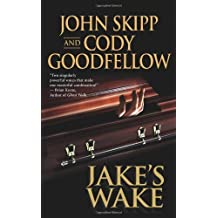 Jake's Wake by John Skipp (2008-12-30)