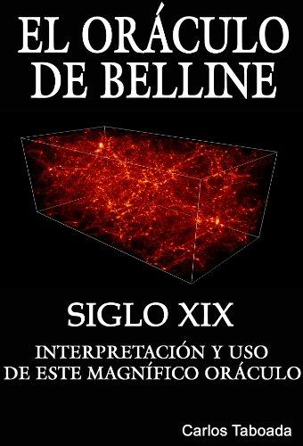 El Oráculo de Belline por Carlos Manuel Taboada Canga