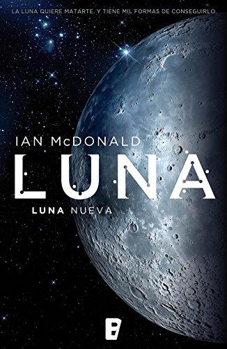 Luna nueva (Trilogía Luna 1): Luna I