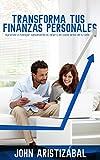 Image de Transforma Tus Finanzas Personales: Aprende a manejar sabiamente el dinero en cada área de tú vida