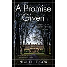 A Promise Given: A Henrietta and Inspector Howard Novel (A Henrietta and Inspector Howard Series)