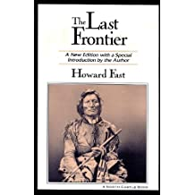 The Last Frontier: A New Edition with a Special Introduction by the Author (English Edition)