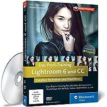 Lightroom 6 und CC - Das Profi-Training von Maike Jarsetz: Fortgeschrittene Techniken