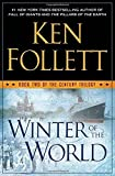 Winter of the World - Book Two of the Century Trilogy by Ken Follett (2012-09-18) - Dutton; First Edition edition (2012-09-18) - 18/09/2012