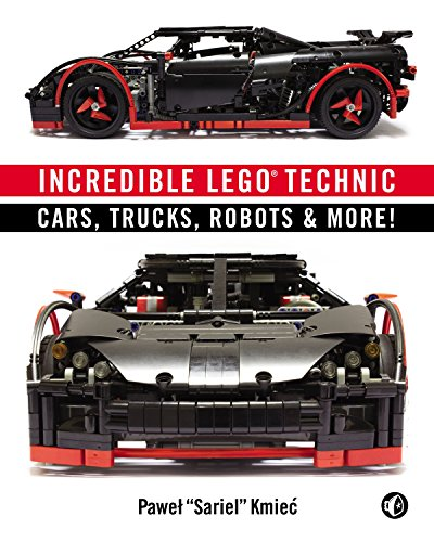 Incredible LEGO Technic: Cars, Trucks, Robots & More! por Pawel