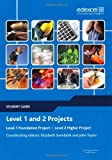 Edexcel Level 1 and 2 Projects: Student Guide (Edexcel Projects) (Project and Extended Project Guides)