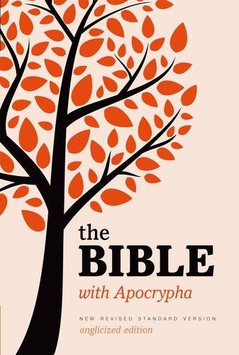 New Revised Standard Version Bible: Popular Text Edition with Apocrypha: New Revised Standard Version Bible (Anglicized) with Apocrypha