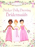 Bridesmaids (Usborne Sticker Dolly Dressing)