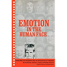 Emotion in the Human Face: Guidelines for Research and an Integration of Findings (General Psychology) by Paul Ekman (1972-08-01)