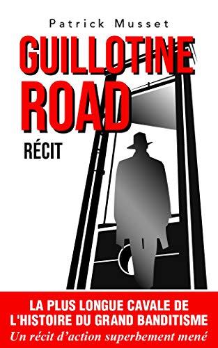 Couverture du livre Guillotine Road