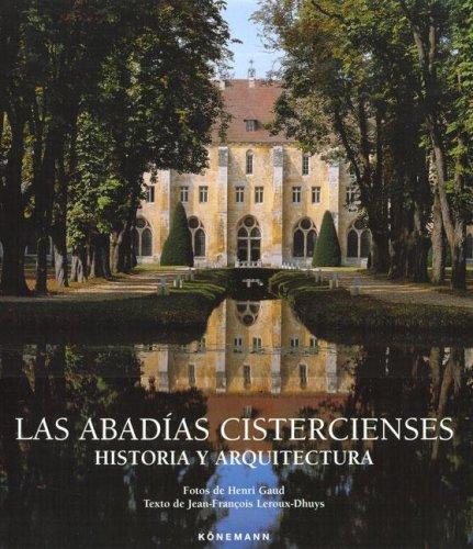 Las abadias cistercienses (historia y arquitectura) por Jean-Francois LeRoux-Dhuys