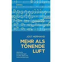 Mehr als tönende Luft: Politische Echowirkungen in Lied, Oper und Instrumentalmusik