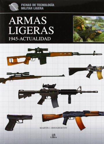 Armas Ligeras 1.945-Actualidad (Fichas de Tecnología Militar)