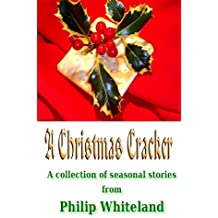 A Christmas Cracker: A collection of seasonal stories