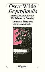 De profundis sowie Die Ballade vom Zuchthaus zu Reading