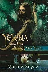 Yelena und der Mörder von Sitia (Yelena-Reihe 2)