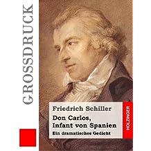 Don Carlos, Infant von Spanien (Großdruck)