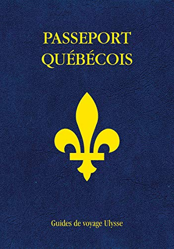 Passeport Québécois par Collectif