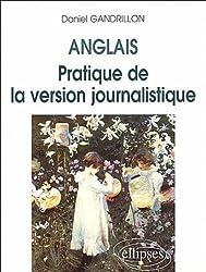 Anglais: Pratique de la version journalistique
