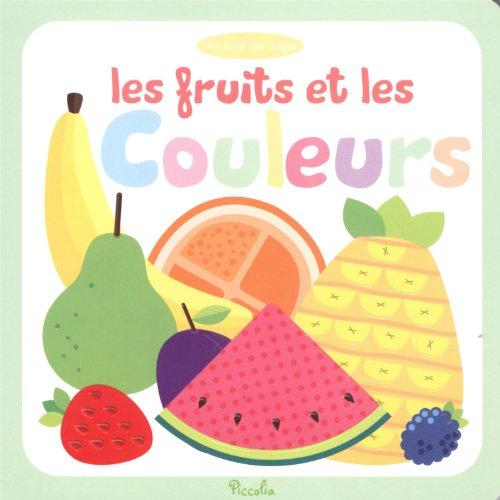 Au bout des doigts les fruits et les couleurs par Piccolia