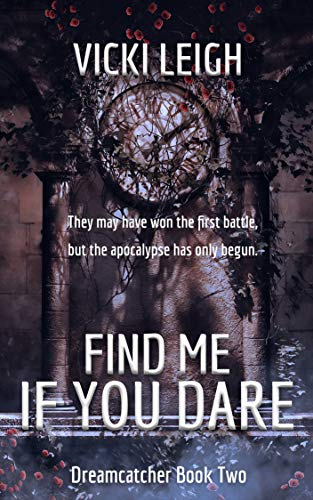 Find Me If You Dare (Dreamcatcher Book 2) (English Edition)