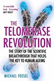 #10: The Telomerase Revolution: The Story of the Scientific Breakthrough that Holds the Key to Human Ageing