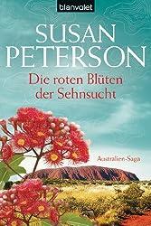 Die roten Blüten der Sehnsucht: Australien-Saga (AUSTRALIEN-TRILOGIE 2)